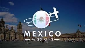 MexicoMissionsRecap